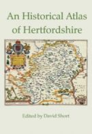 An Historical Atlas of Hertfordshire
