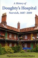 A History of Doughty's Hospital, Norwich, 1687-2009