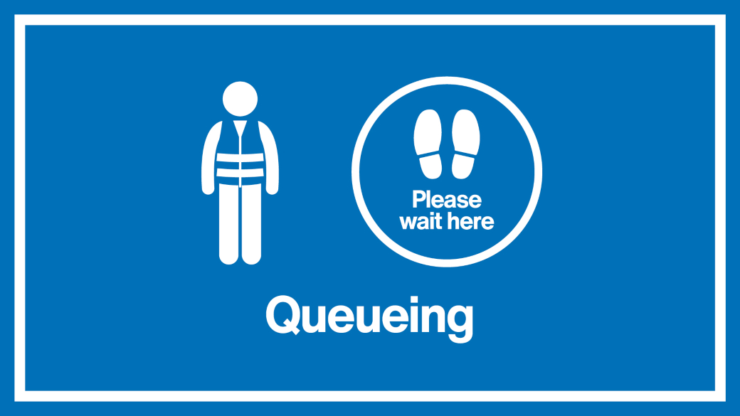 Sign of person queuing next to marshal