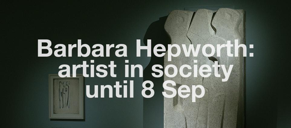 BARBARA HEPWORTH: artist in society 1948-53