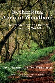 Rethinking Ancient Woodland