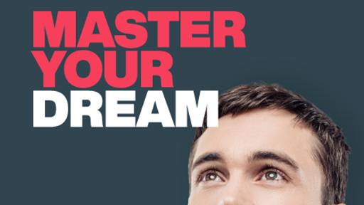 Master your dream