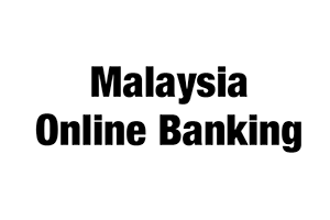 Malaysia Online Banking