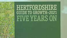 Hertfordshire Guide To Growth - Five Years On