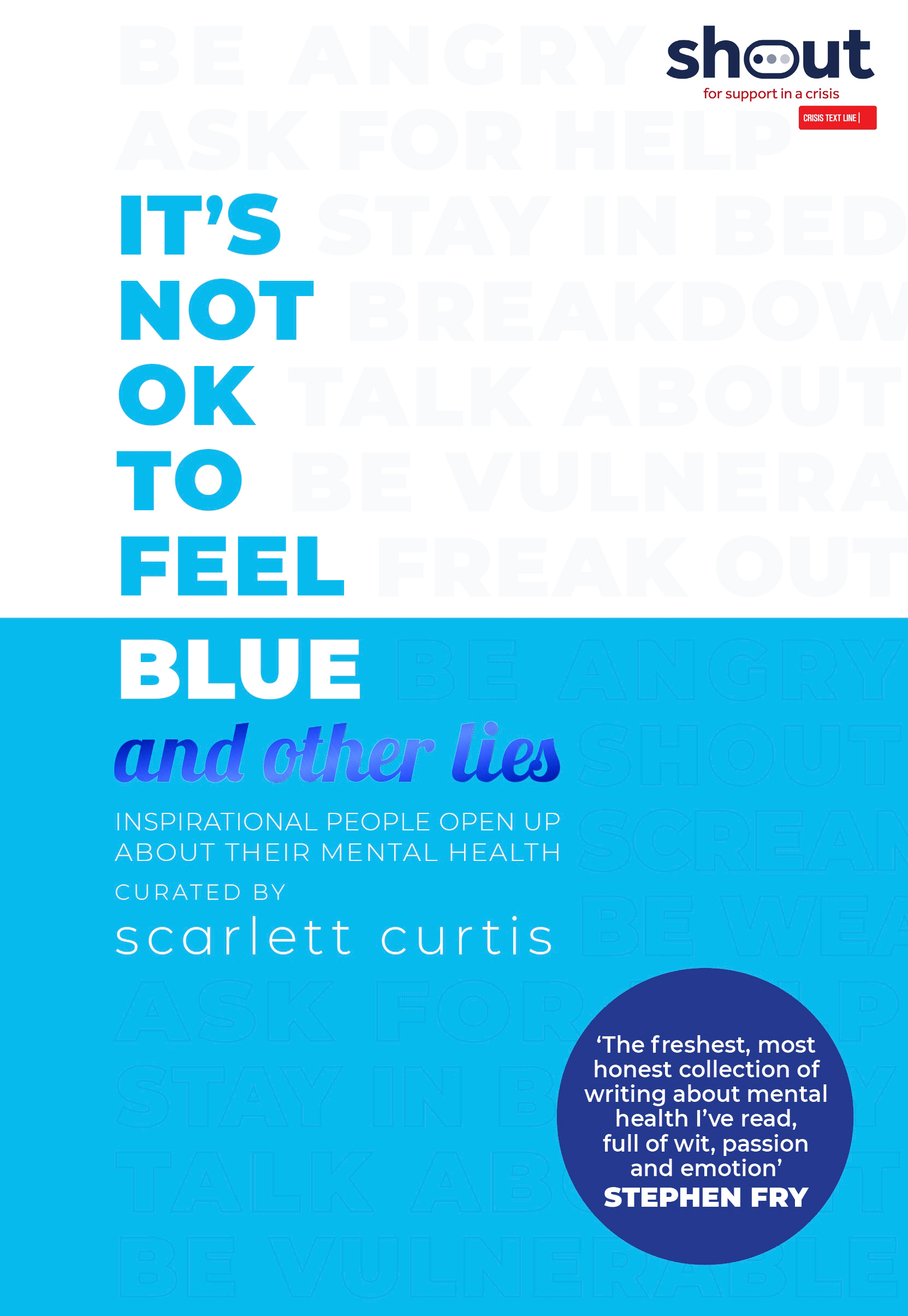 book cover for 'it's not ok to feel blue and other lies' by Scarlett Curtis